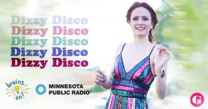 "Gia's original song ""Dizzy Disco"" featured on Minnesota Public Radio's ""Brains On!"""