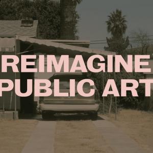 LA DCA's Reimagine Public Art Exhibition